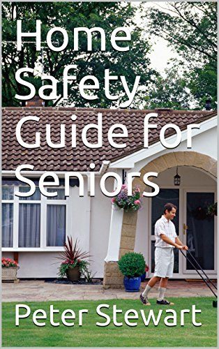 Home Safety Guide for Seniors