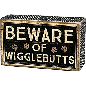 """Beware of Wigglebutts"" - Box Sign from Primitives by Kathy, Brown Black, 5"" x 3"" 4"