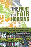 The Fight for Fair Housing: Causes, Consequences, and Future Implications of the 1968 Federal Fair Housing Act