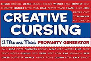 Creative Cursing: A Mix 'n' Match Profanity Generator (0762435755) | Amazon Products