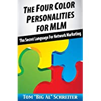 The Four Color Personalities: The Secret Language For Network Marketing