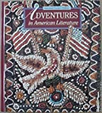 Adventures in America, Adventures in Literature, Holt, Rinehart and Winston Staff, 0030986370