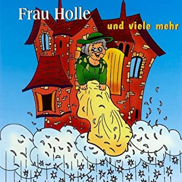 Frau Holle By German Fairytales Amazon Co Uk Music