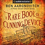 A Rare Book of Cunning Device | Ben Aaronovitch