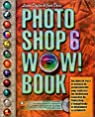 Photoshop 6 Wow ! Book (avec CD-Rom) par Davis