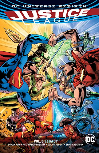 Justice League Vol. 5: Legacy (Rebirth) (Justice League: Rebirth) (Justice League Of America Vol 4 1)