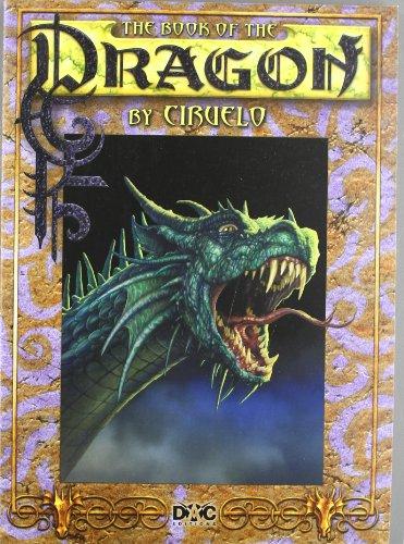 Descargar Libro The Book Of The Dragon By Ciruelo Cabral Ciruelo