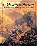 img - for Maxfield Parrish & the Illustrators of the Golden Age book / textbook / text book