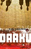 Front cover for the book Daaku by Ranj Dhaliwal