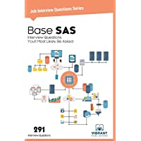 Base SAS Interview Questions You'll Most Likely Be Asked: 27 (Job Interview Questions)