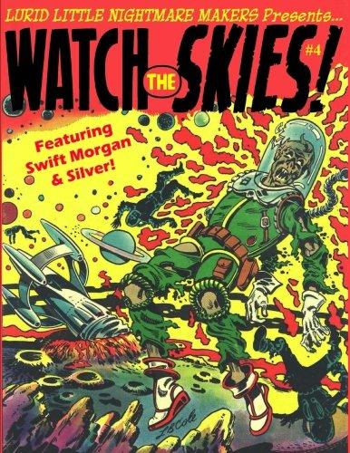 Lurid Little Nightmare Makers: Watch the Skies (Volume 4)