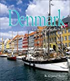 Denmark (Enchantment of the World Second Series)
