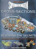 Supermarionation Cross-sections: Revealing the Secrets of the Craft, Machinery and Settings of Gerry Anderson's Top Series