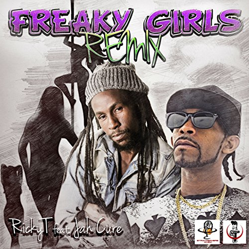 (Freaky Girls (feat. Jah Cure) [Remix])