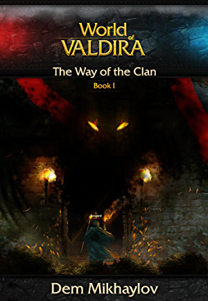 The Way of the Clan (World of Valdira Book 1)