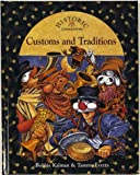 Customs and Traditions, Bobbie Kalman and Tammy Everts, 0865054959