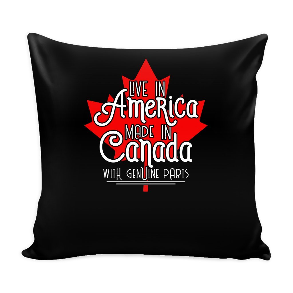 Canadian Pride 16 x 16 Pillow Cover with Insert - Live in America Made in Canada
