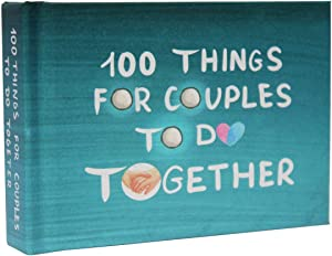 100 Things for Couples to Do Together - A Funny Relationship Game and Date Ideas for Love Journal
