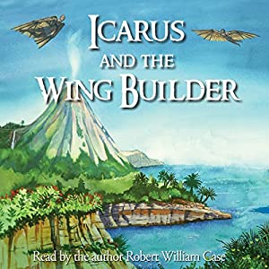 Icarus and the Wing Builder Audiobook