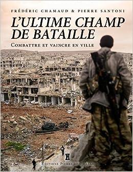LA VILLE, ULTIME CHAMP DE BATAILLE