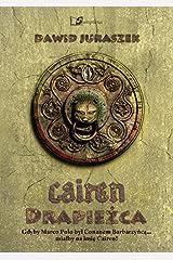 Cairen Drapiezca (Polish Edition) Paperback