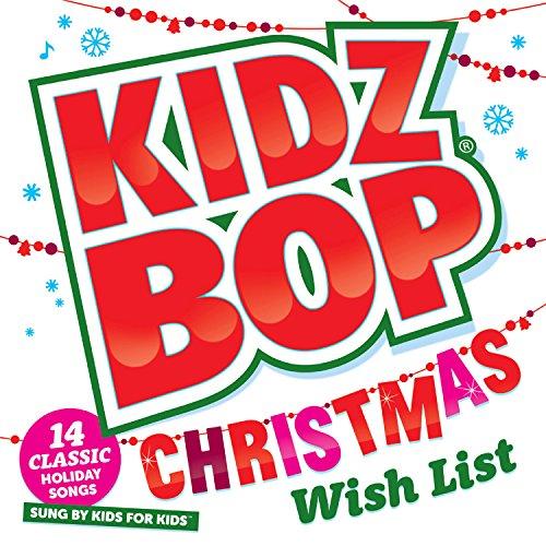 Kidz Bop Christmas Wish List (Christmas Wish List Song)