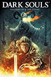 Download Dark Souls: Legends of The Flame in PDF ePUB Free Online