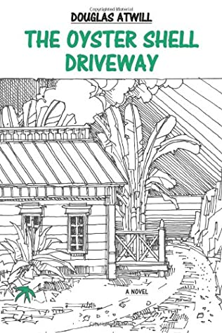 book cover of The Oyster Shell Driveway
