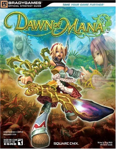 DAWN OF MANA Official Strategy Guide (Official Strategy Guides - Mana Dawn Of