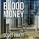Blood Money : Joe Dillard Series No. 6 | Scott Pratt