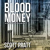 Blood Money: Joe Dillard Series No. 6 | Scott Pratt