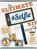 The Ultimate Selfie Kit