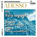 ADESSO Audio - Italiani contradittori? 1/2018: Italienisch lernen Audio - Die Widersprüche der Italiener Hörbuch von  div. Gesprochen von:  div.