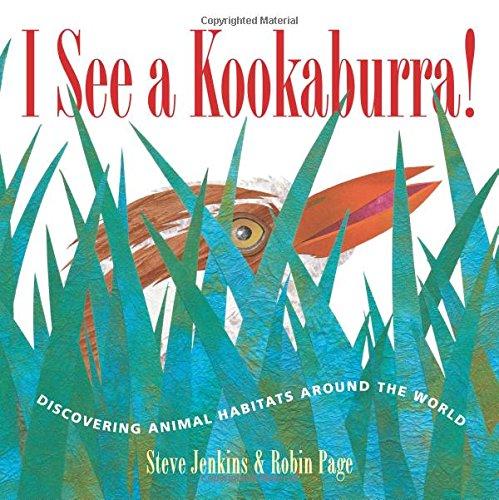 Read Online I See a Kookaburra!: Discovering Animal Habitats Around the World (Bccb Blue Ribbon Nonfiction Book Award (Awards)) pdf