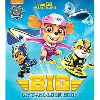 PAW Patrol Big Lift-and-Look Board Book (PAW Patrol)