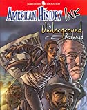 img - for American History Ink The Underground Railroad (JT AM HIST GRAPH NOVEL SERIES) by McGraw-Hill Education (2007-01-02) book / textbook / text book