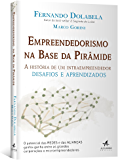Empreendedorismo na Base da Pirâmide — A História de Um Intraempreendedor Desafios e Aprendizados