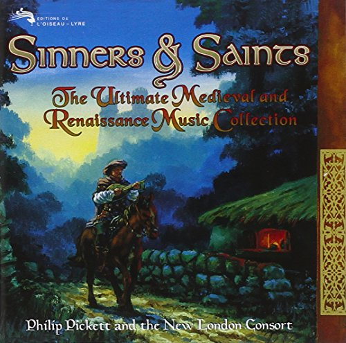 Sinners & Saints: The Ultimate Medieval and Renaissance Music Collection by Decca
