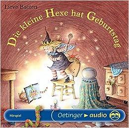Die Kleine Hexe Hat Geburtstag (CD): Szenische Lesung: Amazon.de: Lieve  Baeten, Jens Fischer, Frank Gustavus, Marianne Bernhardt, Ursula Illert, ...