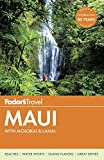 Fodor's Maui: with Molokai & Lanai (Full-color Travel Guide)