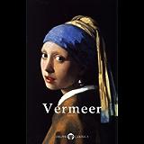 Delphi Complete Works of Johannes Vermeer (Illustrated) (Masters of Art Book 2)