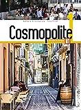 img - for Cosmopolite: Livre de l'eleve 1 + DVD-Rom + Parcours digital book / textbook / text book