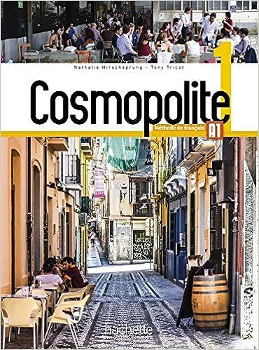 Cosmopolite 1(A1): Livre de l'eleve avec CD-audio