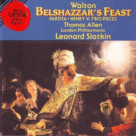 William Walton, Leonard Slatkin, London Philharmonic, Thomas Allen, London  Philharmonic Choir - Walton: Belshazzar's Feast/Partita for Orchestra/Henry  V-Two Pieces - Amazon.com Music