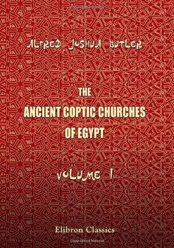 Read Online The Ancient Coptic Churches of Egypt: Volume 1 pdf epub