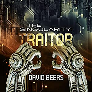 The Singularity: Traitor Audiobook