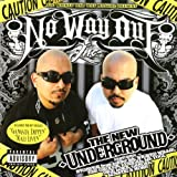 No Way Out: New Underground by Lil Wicked & Dat Raskal Presents (2008-10-14)