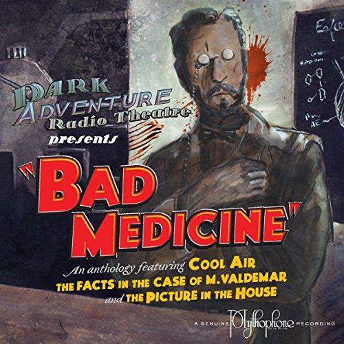 Price comparison product image Bad Medicine - Dark Adventure Radio Theatre