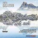 Das Schönste, was ich sah Hörbuch von Asta Scheib Gesprochen von: Susanne Stangl