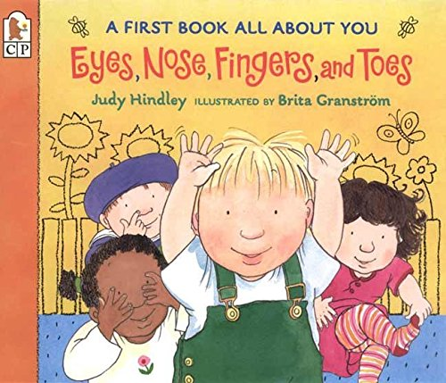 Eyes Nose Fingers and Toes: A First Book All about You